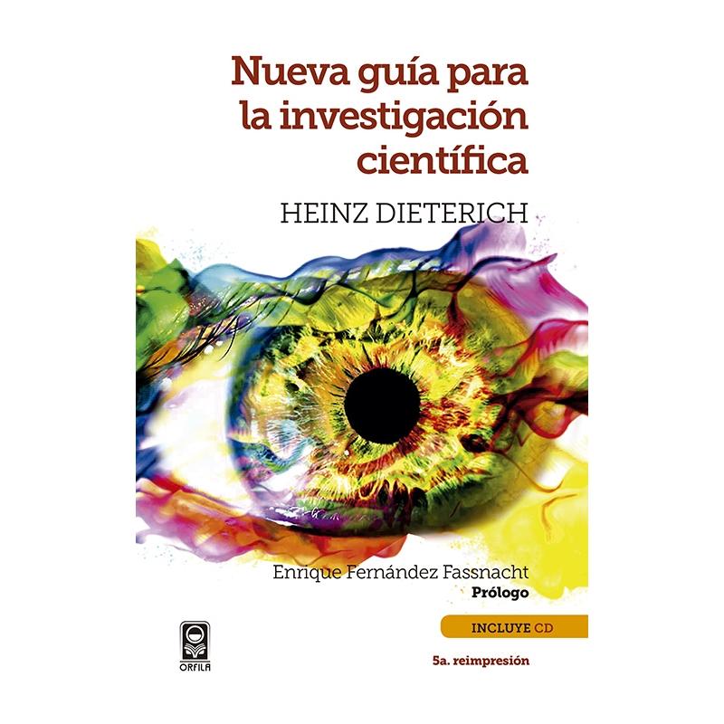 Nueva guía para la investigación científica, incluye CD