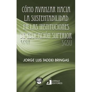 Cómo avanzar hacia la sustentabilidad en las instituciones de educación superior (SGSU)