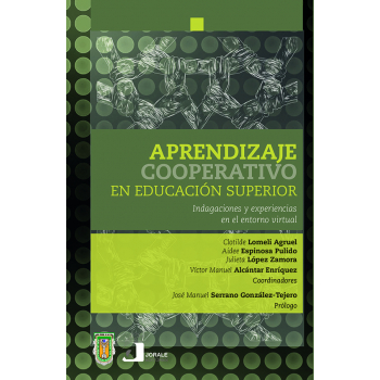 Aprendizaje cooperativo en educación superior. Indagaciones y experiencias en el entorno virtual